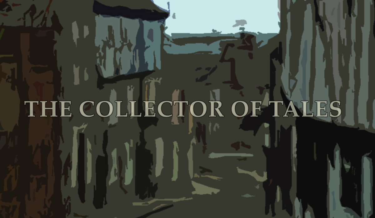 The Collector of Tales